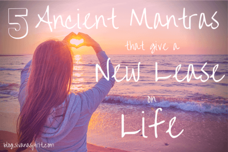 5 Ancient Mantras That Give A New Lease On Life