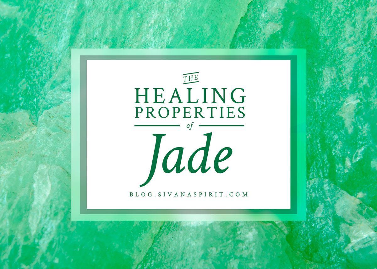 The Healing Properties Of Jade