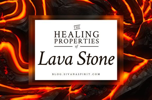 The Healing Properties Of Lava Stone