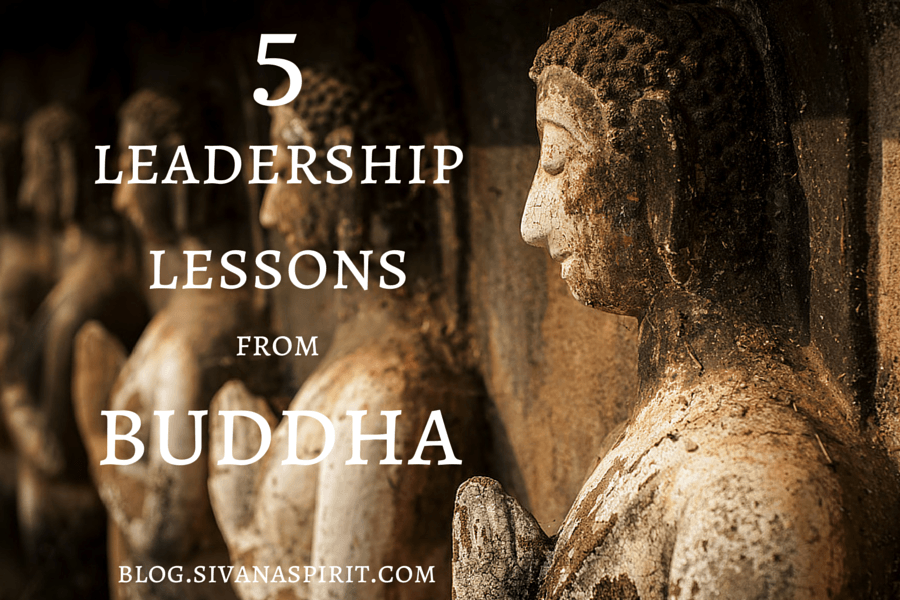 5 Leadership Lessons From Buddha