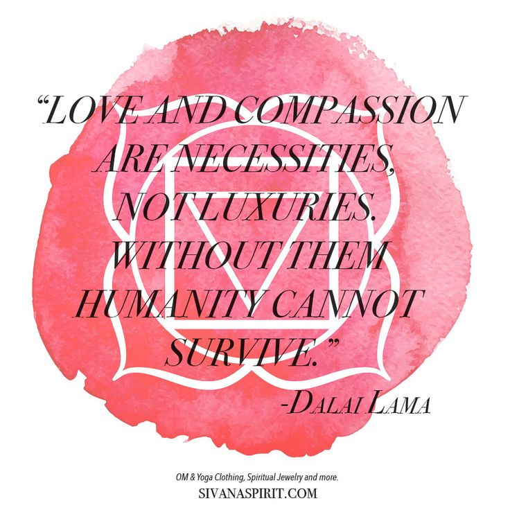 Quote Of The Day Love And Compassion Are