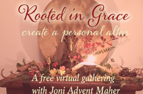 Rooted in Grace: Free Virtual Gathering