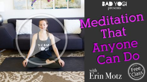 Meditation That Anyone Can Do