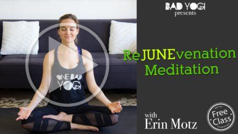 ReJUNEvenation Meditation
