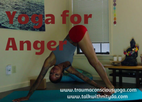 Yoga to Manage Anger and Cultivate Non-Violence (Ahimsa)