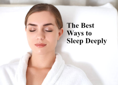 The Best Ways To Sleep Deeply