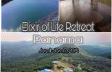 Elixir Of Life Retreat In Panama