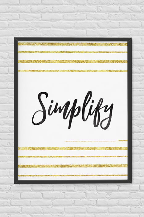 3 Practical Tips To Simplify Your Life
