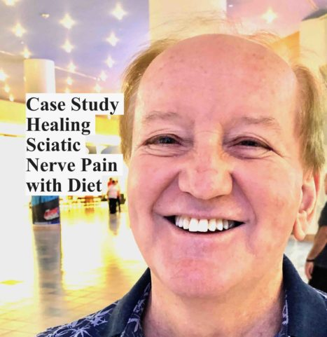 Case Study – Healing Sciatic Nerve Pain With Diet